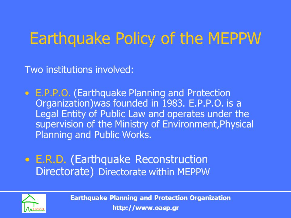 Earthquake Policy of the MEPPW