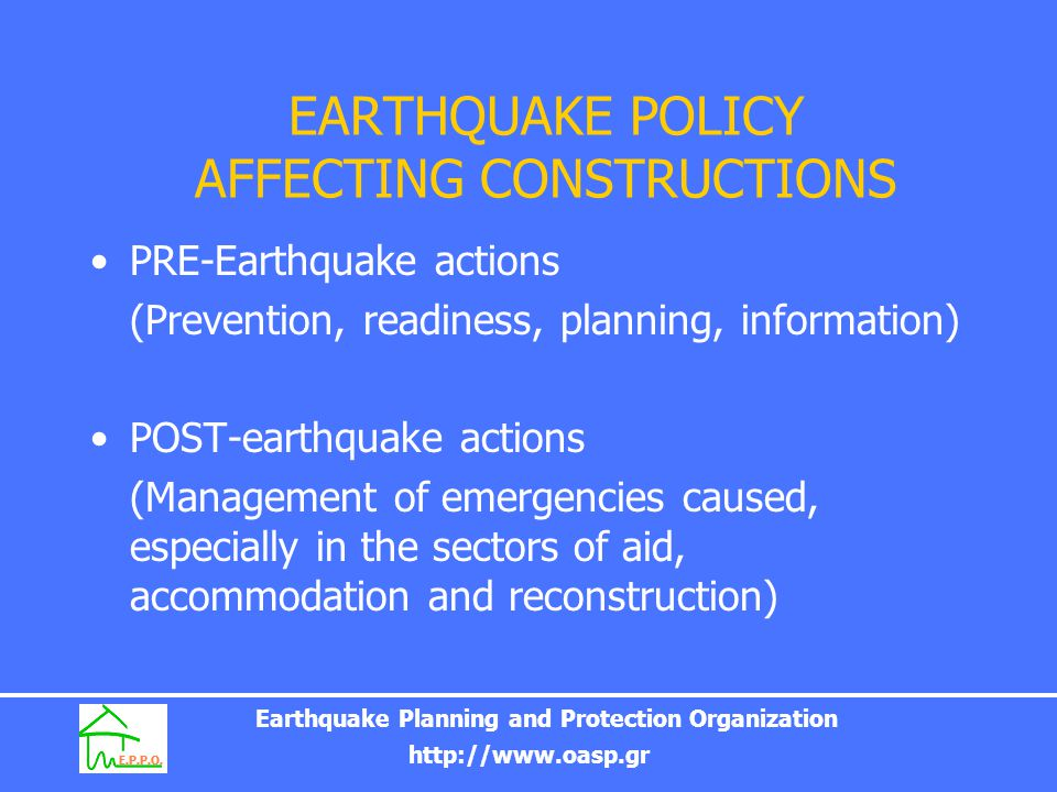EARTHQUAKE POLICY AFFECTING CONSTRUCTIONS