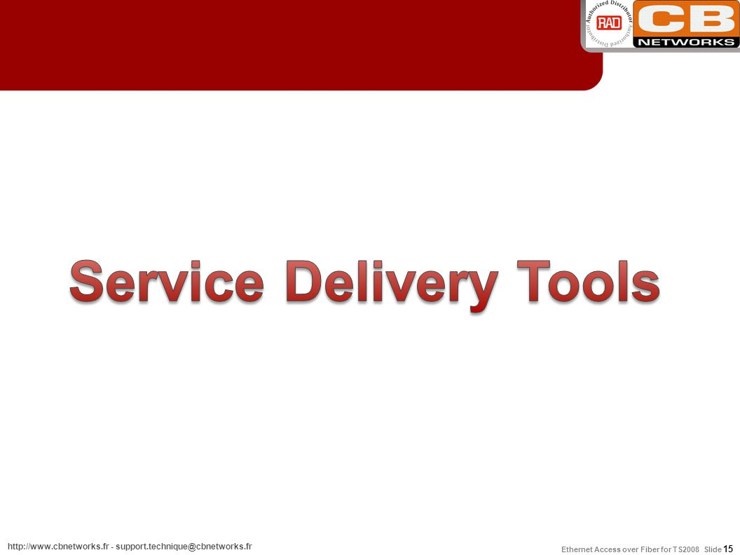 Service Delivery Tools