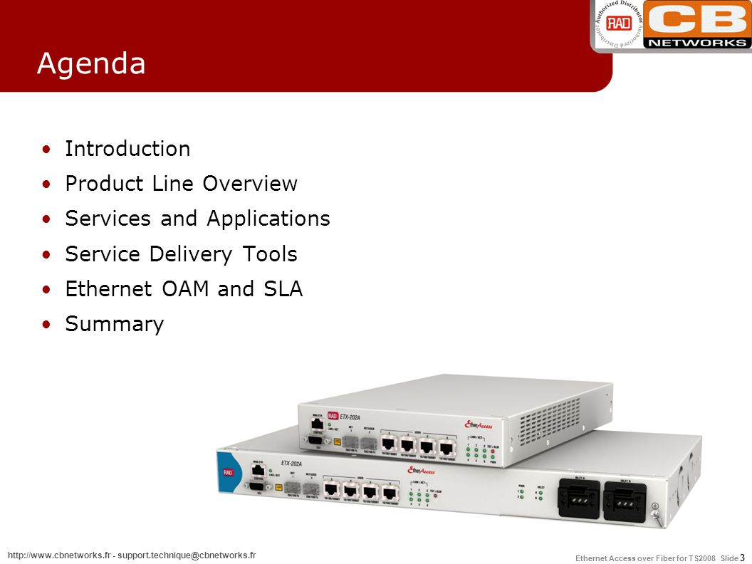 Agenda Introduction Product Line Overview Services and Applications