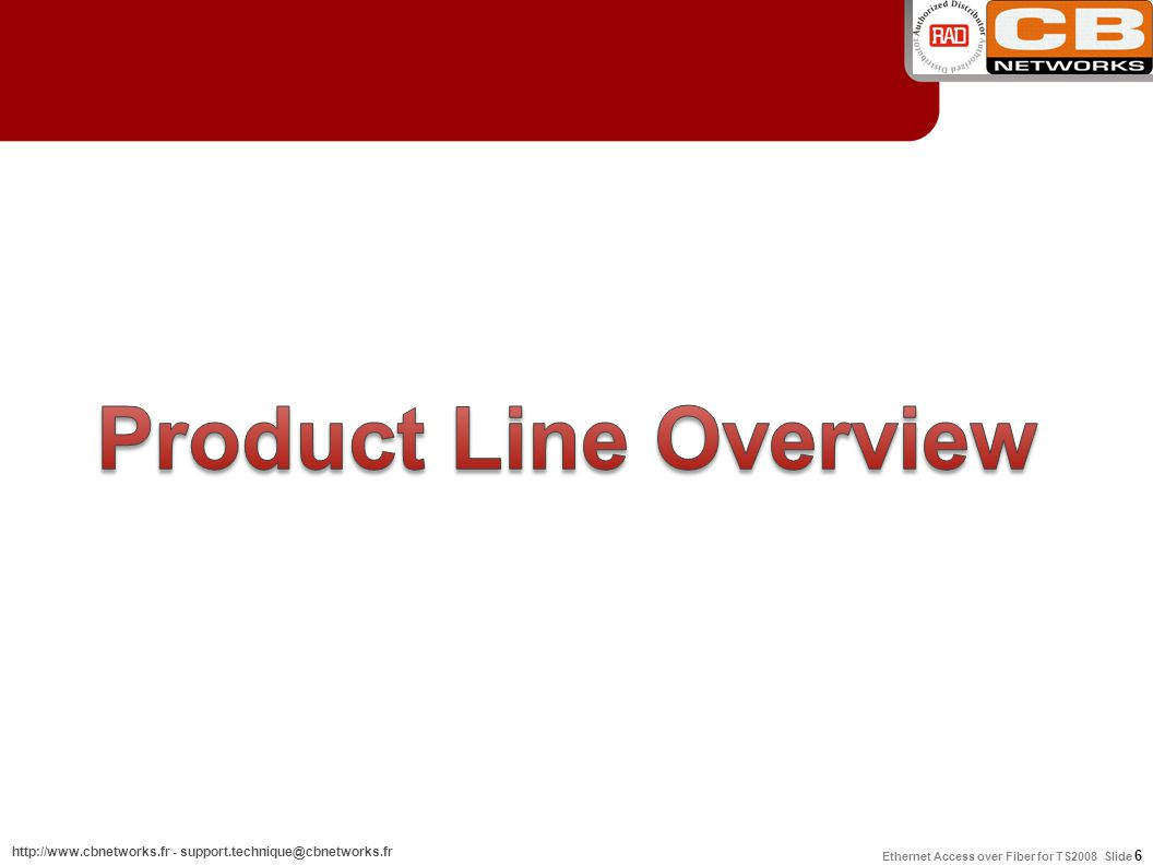 Product Line Overview 6