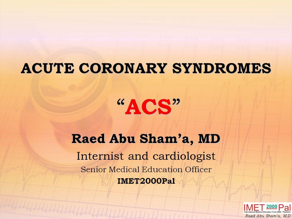 ACUTE CORONARY SYNDROMES ACS