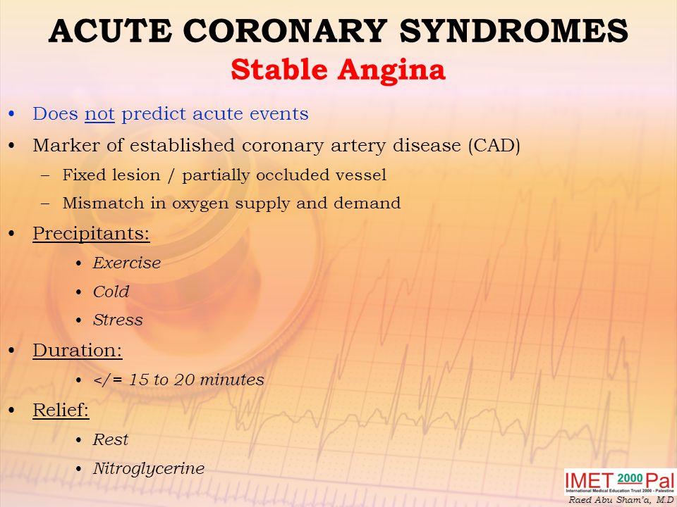 ACUTE CORONARY SYNDROMES Stable Angina