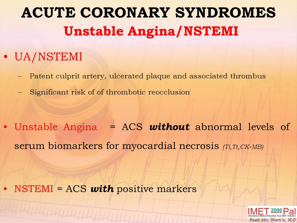 ACUTE CORONARY SYNDROMES Unstable Angina/NSTEMI