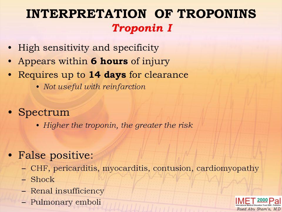 INTERPRETATION OF TROPONINS Troponin I