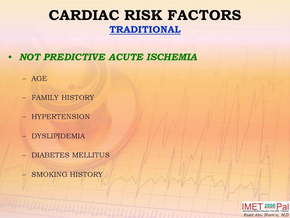 CARDIAC RISK FACTORS TRADITIONAL