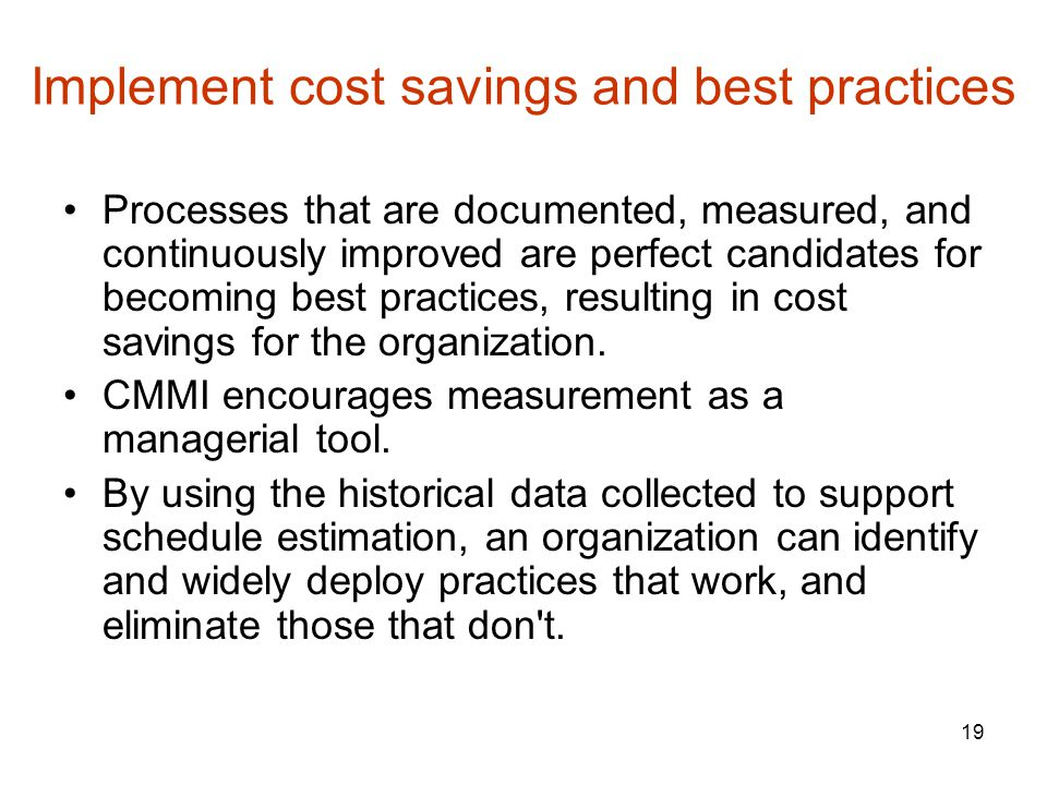 Implement cost savings and best practices