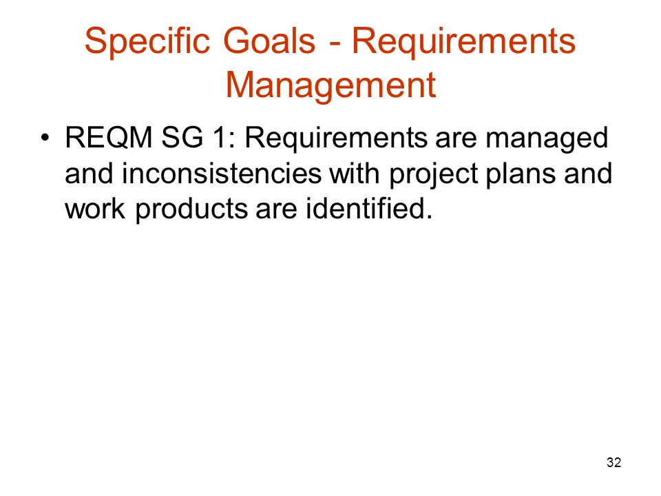 Specific Goals - Requirements Management