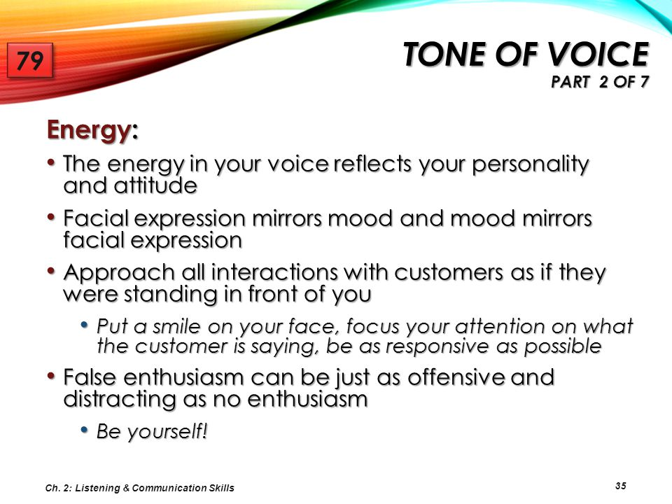 Tone of voice Part 2 of 7 79 Energy: