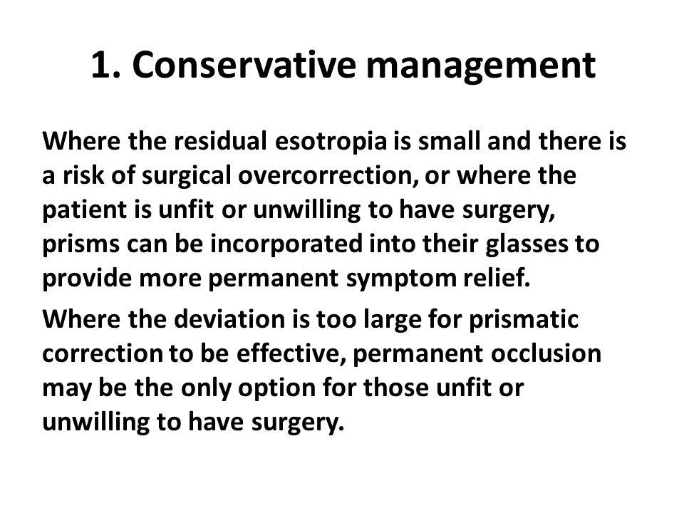 1. Conservative management