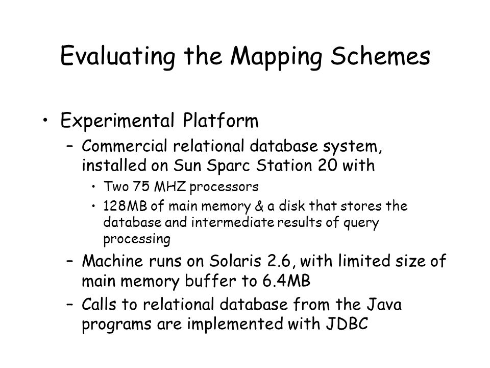 Evaluating the Mapping Schemes