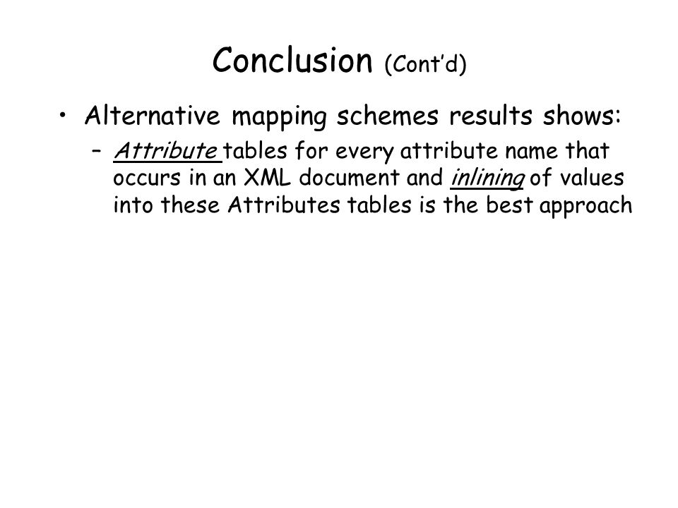 Conclusion (Cont'd) Alternative mapping schemes results shows:
