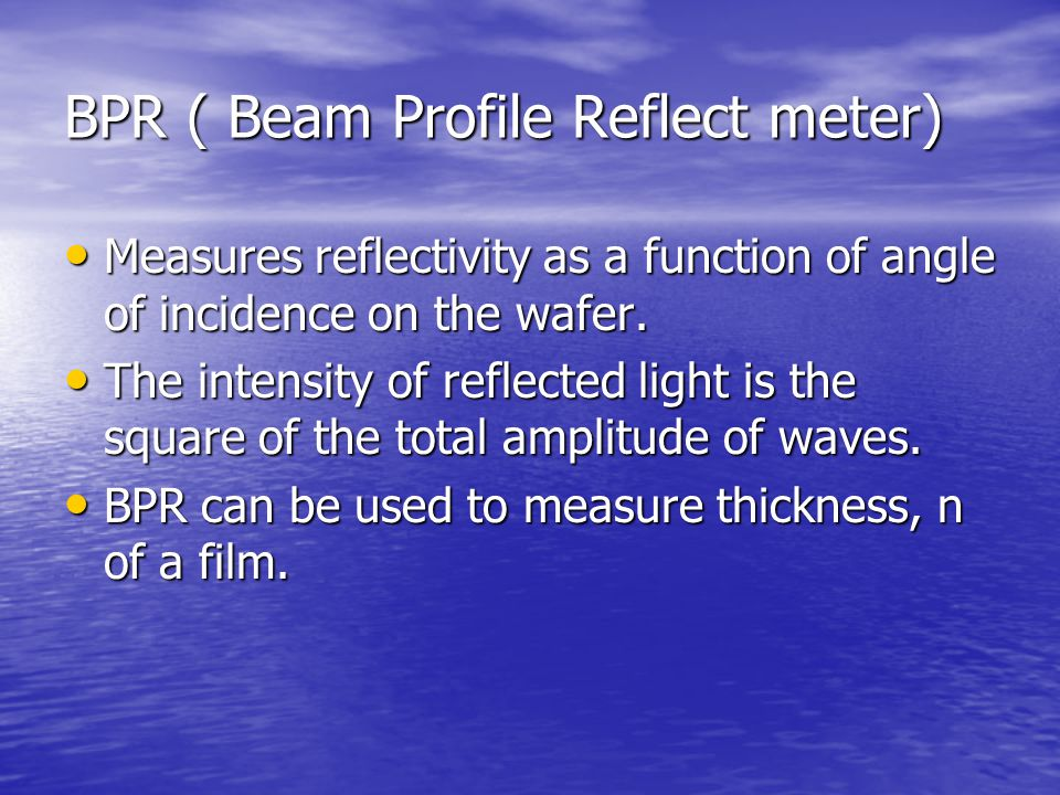 BPR ( Beam Profile Reflect meter)
