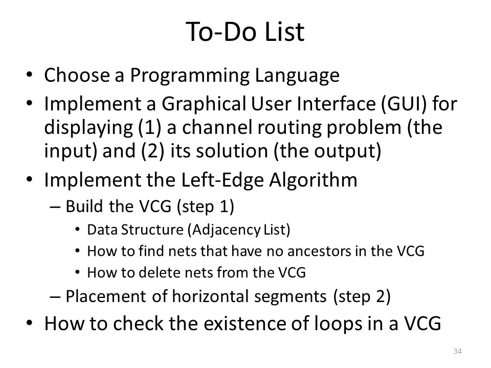 To-Do List Choose a Programming Language
