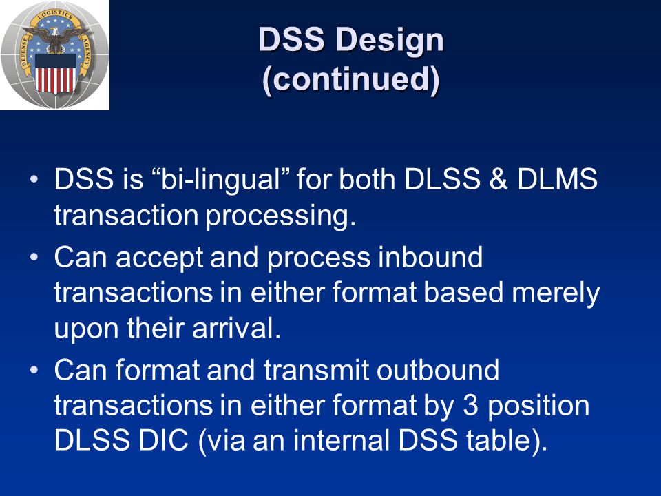 DSS Design (continued)