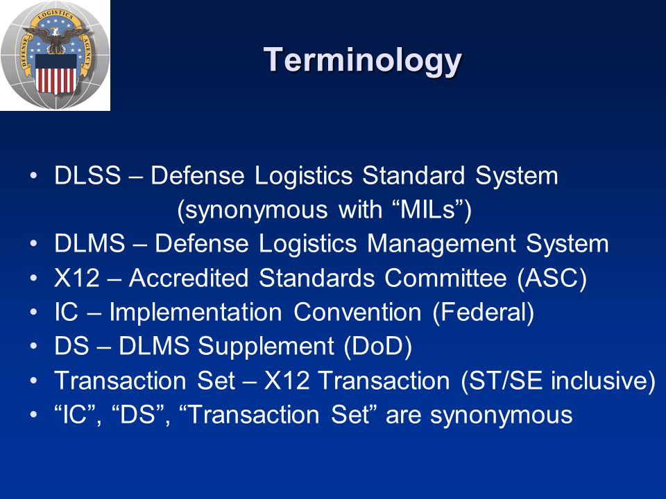Terminology DLSS – Defense Logistics Standard System
