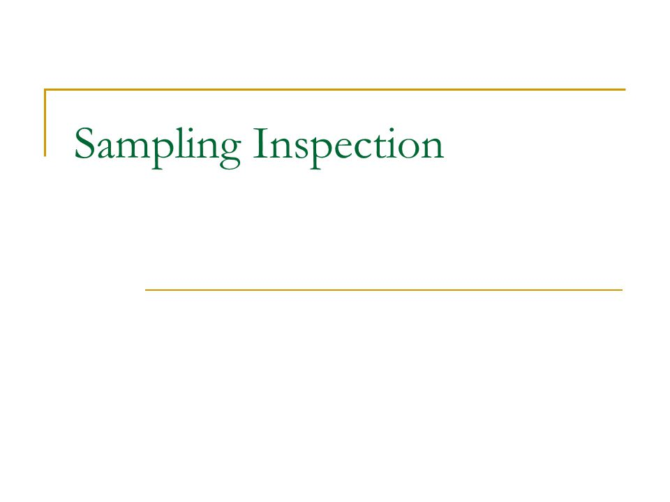 Sampling Inspection