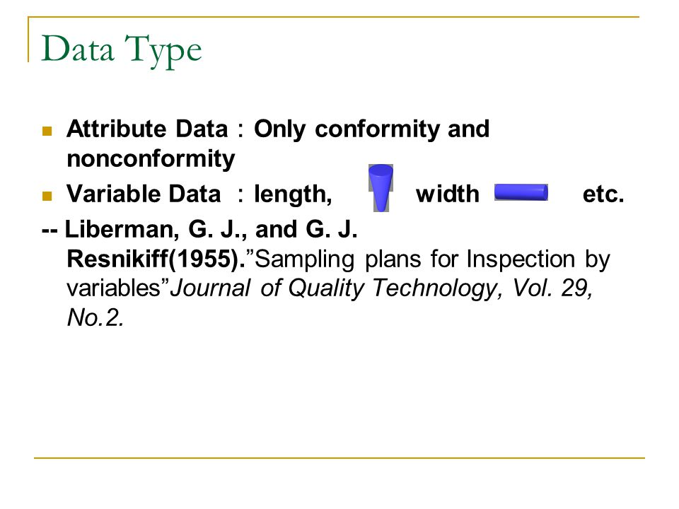 Data Type Attribute Data:Only conformity and nonconformity