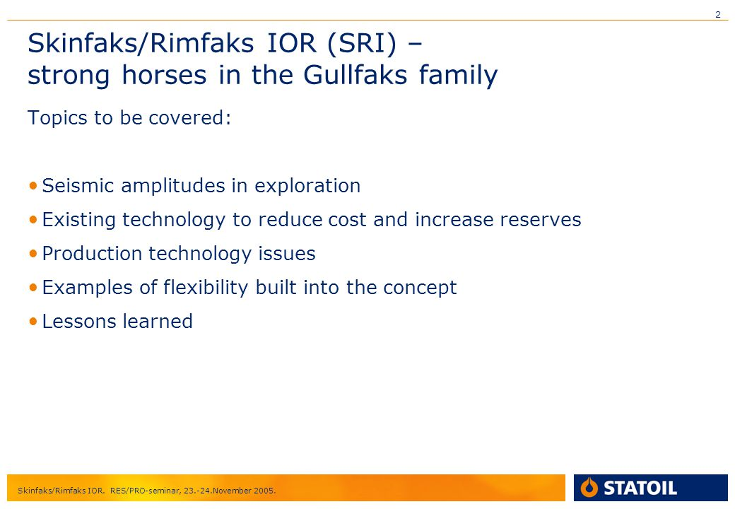 Skinfaks/Rimfaks IOR (SRI) – strong horses in the Gullfaks family