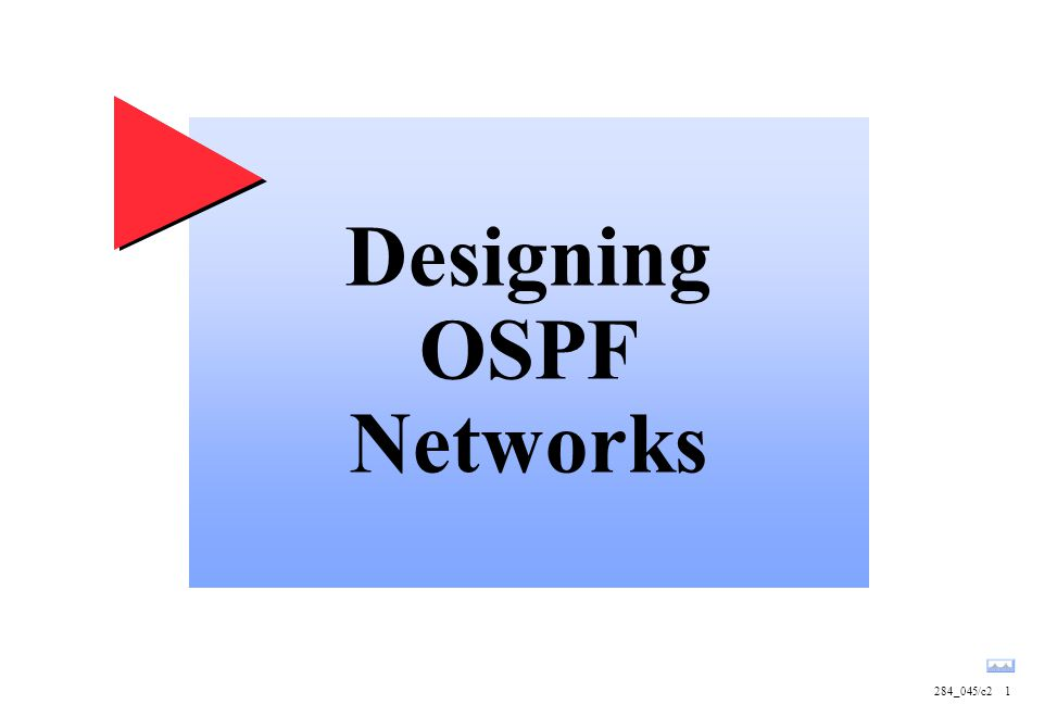 Designing OSPF Networks