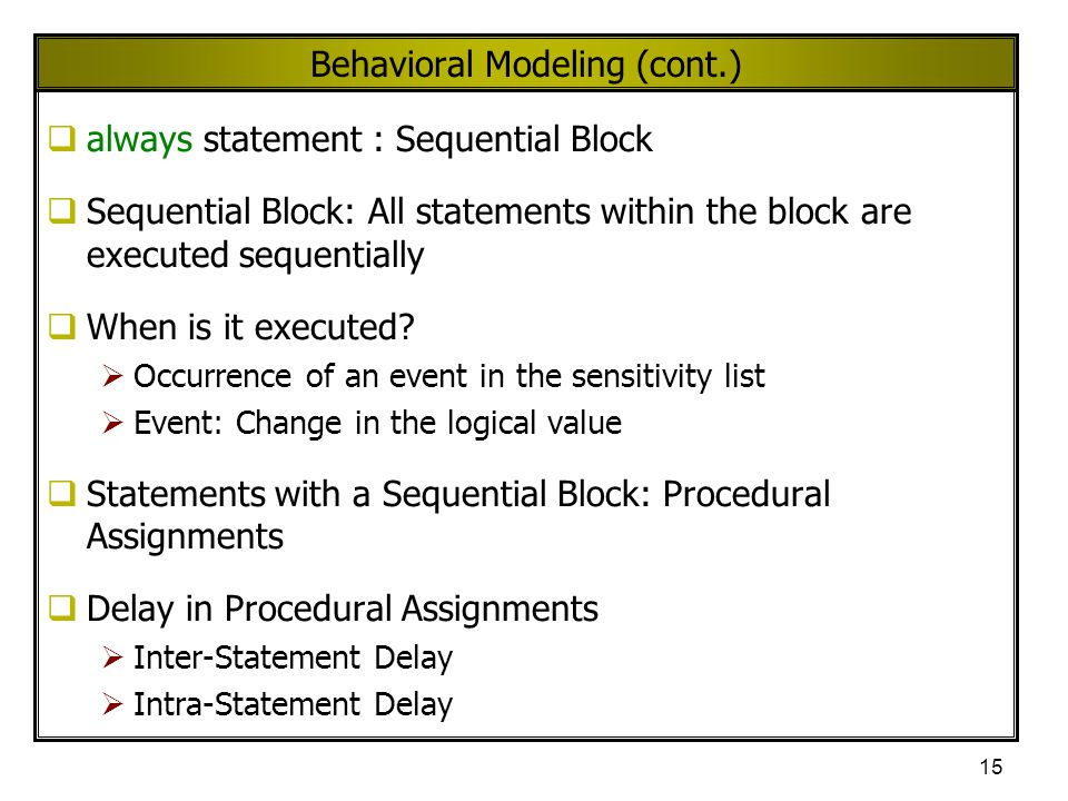 Behavioral Modeling (cont.)