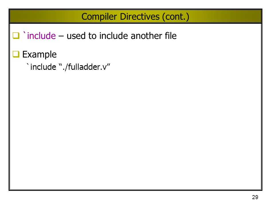 Compiler Directives (cont.)