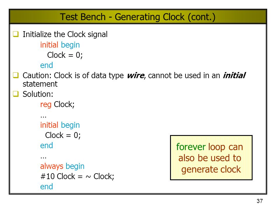Test Bench - Generating Clock (cont.)