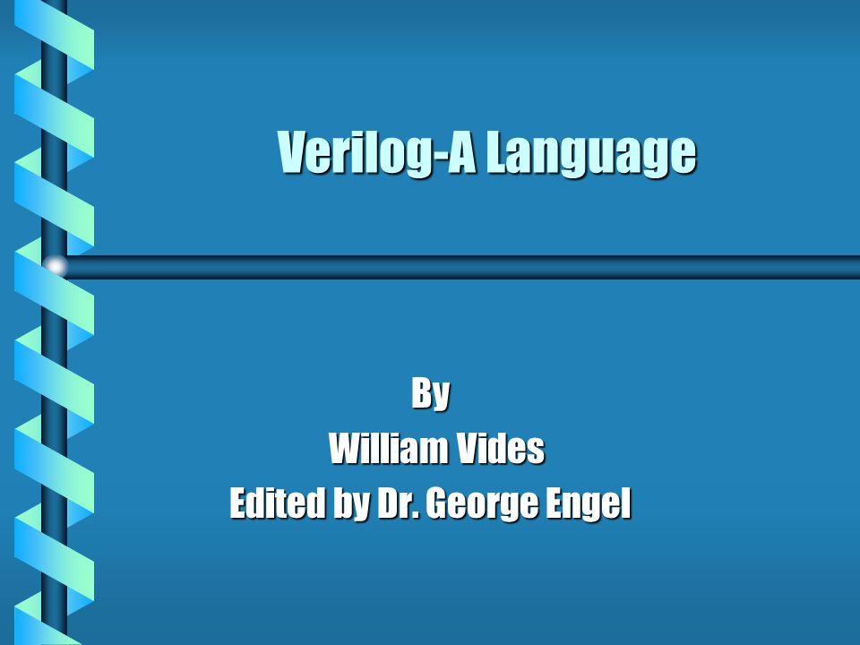 By William Vides Edited by Dr. George Engel