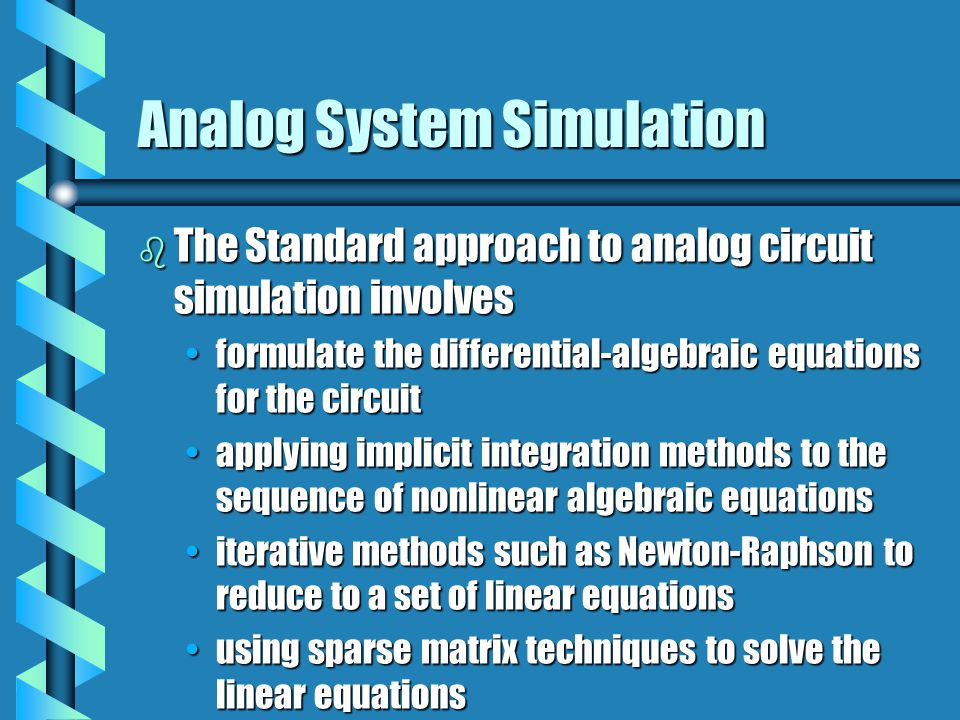 Analog System Simulation