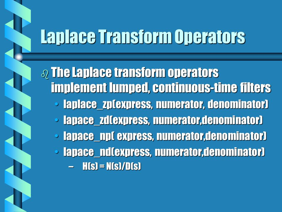 Laplace Transform Operators