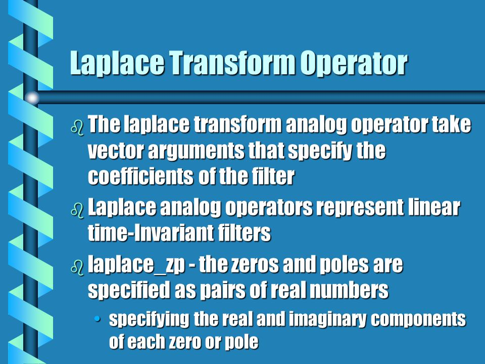 Laplace Transform Operator