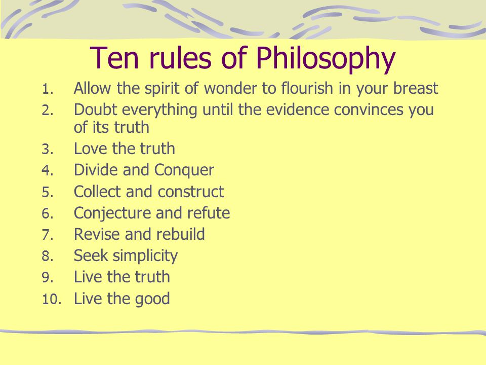 Ten rules of Philosophy