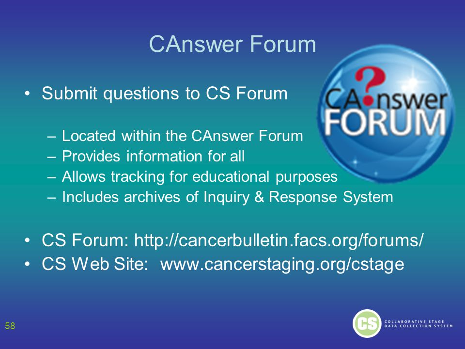 CAnswer Forum Submit questions to CS Forum