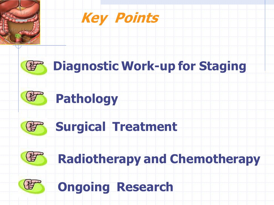 Key Points Diagnostic Work-up for Staging Pathology Surgical Treatment