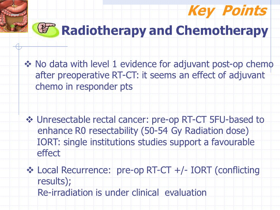Key Points Radiotherapy and Chemotherapy