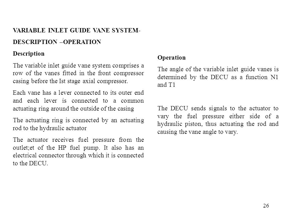 VARIABLE INLET GUIDE VANE SYSTEM-