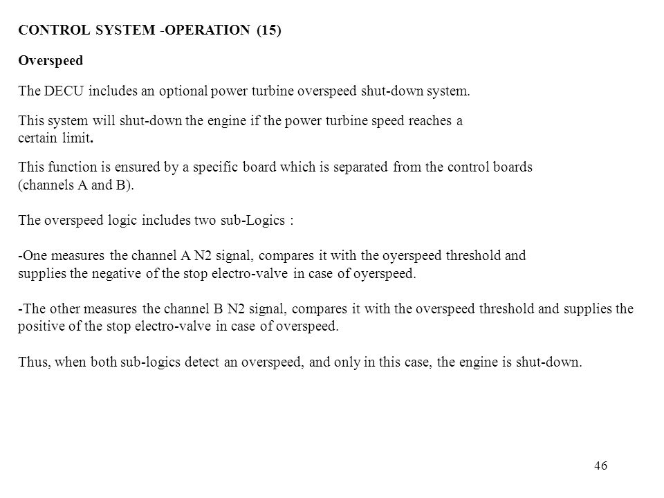 CONTROL SYSTEM -OPERATION (15) Overspeed