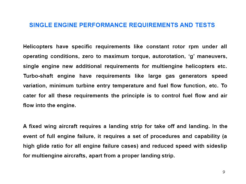 SINGLE ENGINE PERFORMANCE REQUIREMENTS AND TESTS