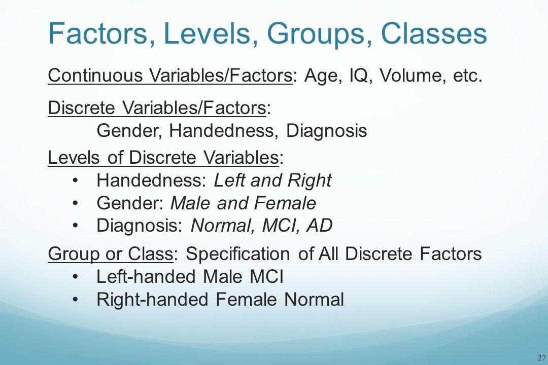 Factors, Levels, Groups, Classes