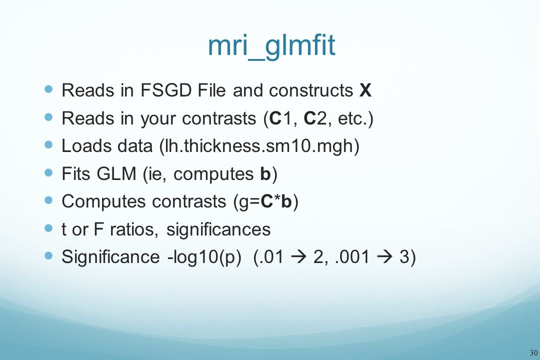 mri_glmfit Reads in FSGD File and constructs X