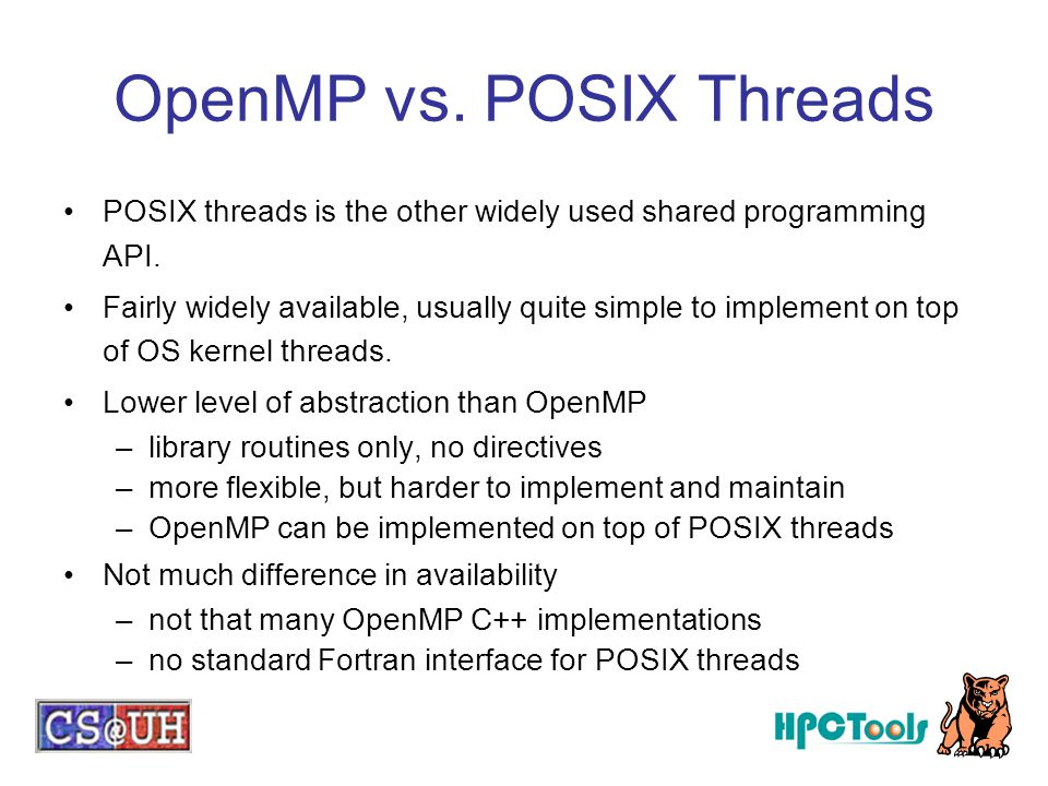 OpenMP vs. POSIX Threads