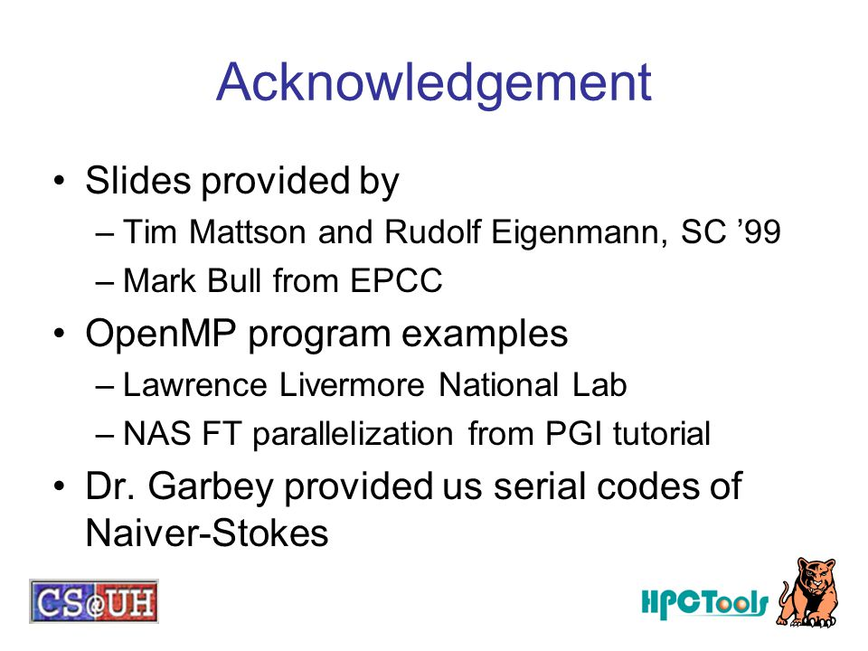 Acknowledgement Slides provided by OpenMP program examples