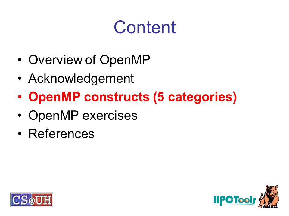 Content Overview of OpenMP Acknowledgement