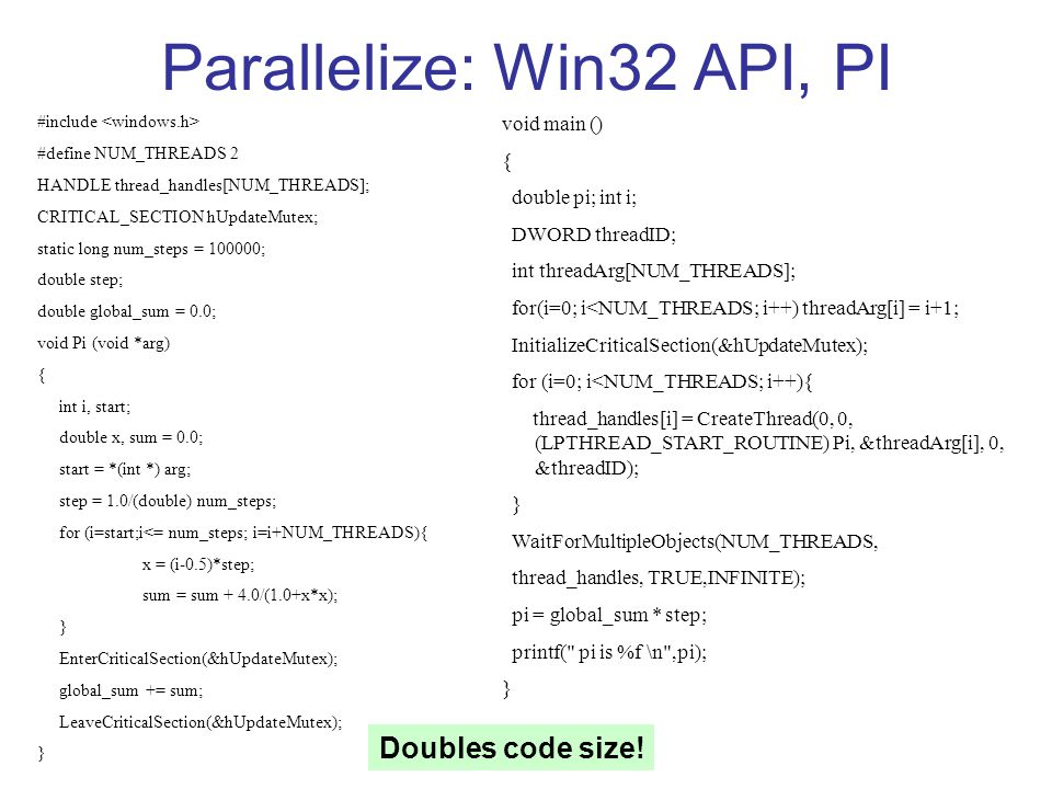 Parallelize: Win32 API, PI