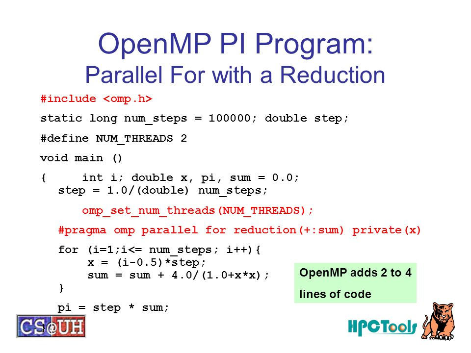 OpenMP PI Program: Parallel For with a Reduction