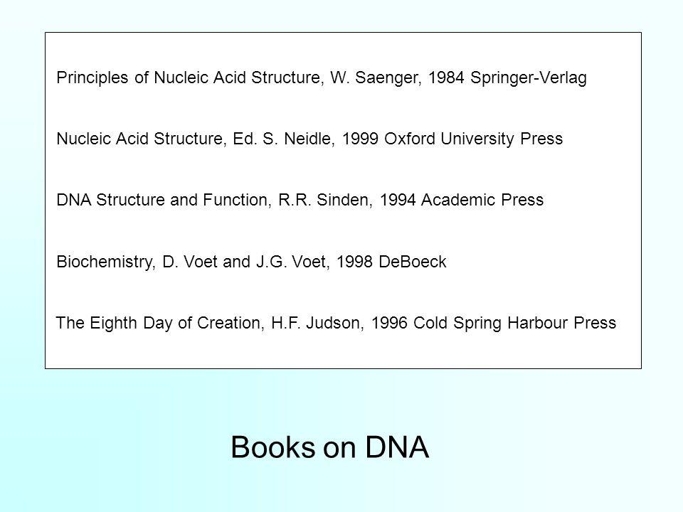 Principles of Nucleic Acid Structure, W. Saenger, 1984 Springer-Verlag