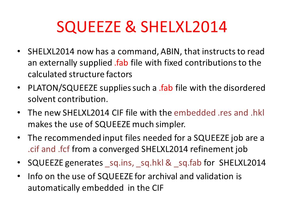 SQUEEZE & SHELXL2014