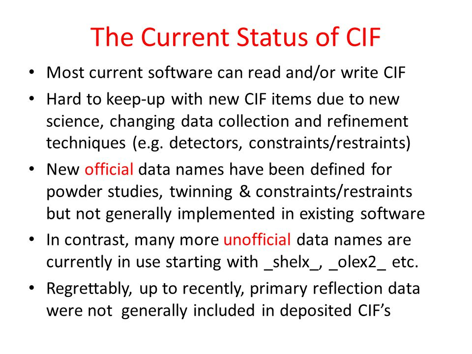 The Current Status of CIF