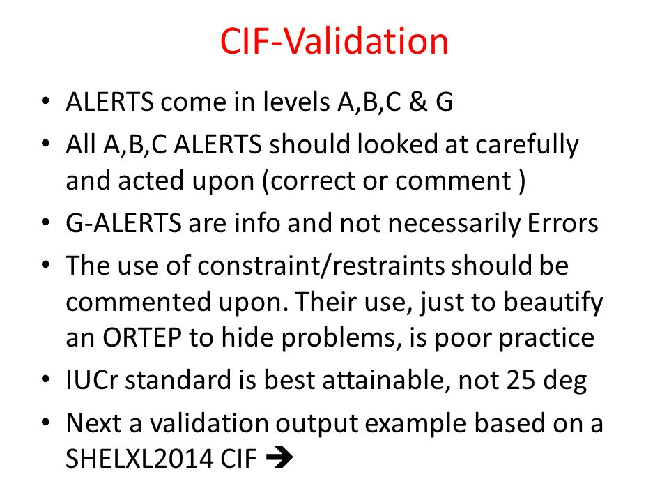 CIF-Validation ALERTS come in levels A,B,C & G