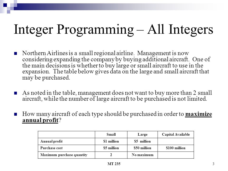 Integer Programming – All Integers